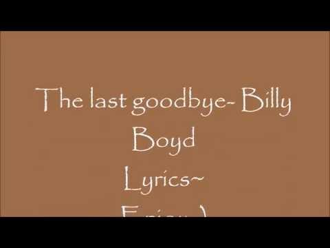 The Last Goodbye- Billy Boyd- Lyric video.