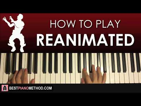 HOW TO PLAY - FORTNITE - REANIMATED Dance Music (Piano Tutorial Lesson)