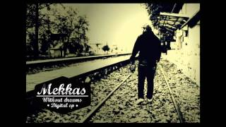 Mekkas-Delusive Moments