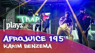 Afrojuice 195 - Karim Benzema | PLAYZOUND TRAP | Playz