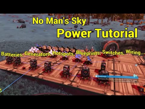 Power Tutorial // No Man's Sky // Batteries, Switches, Generators, Wires, Hotspots, Blueprints...