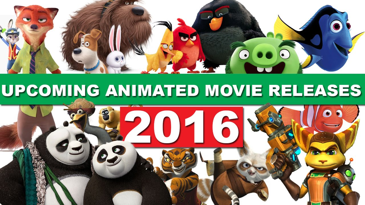 Upcoming animated movie releases 2016
