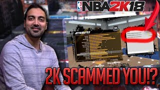 You Won't Believe How 2K Scammed Us For NBA 2K18… This Is Game Breaking!!