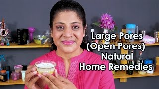 How To Cure Large Pores / Home Remedies for Large Pores @ ekunji