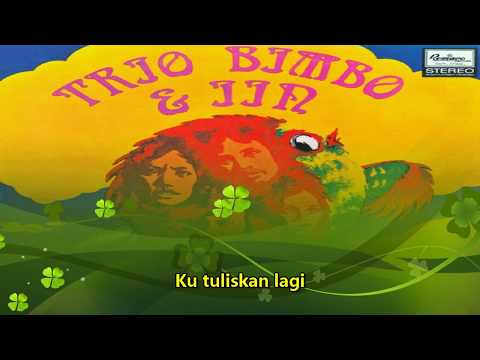 TRIO BIMBO & IIN PARLINA - KU TULISKAN (with lyric)