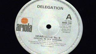 Delegation - Heartache no 9