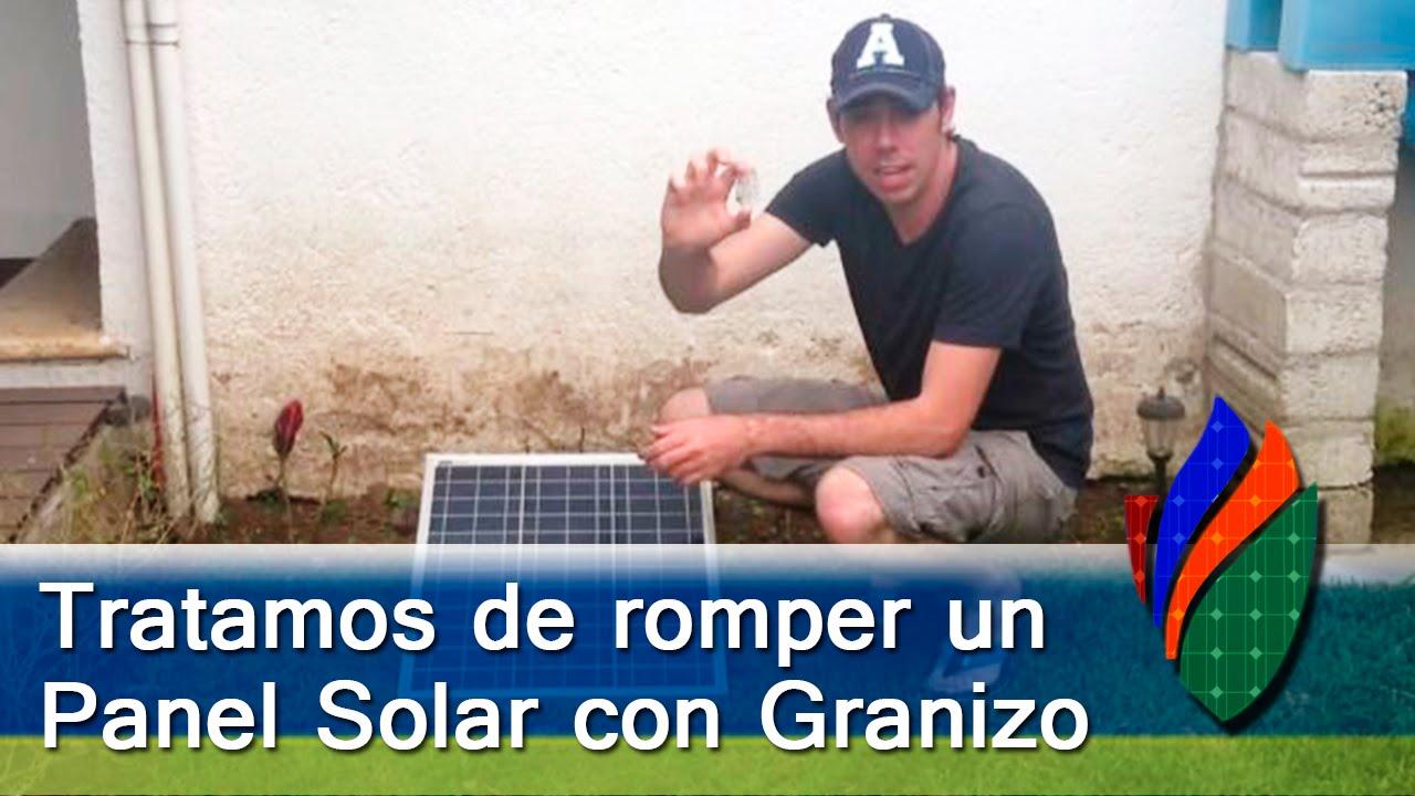 Experimento Resisten Los Paneles Solares El Granizo