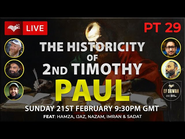 Testing The Historicity Of 2nd Timothy   Paul