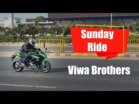 Going On Sunday Ride With My Kawasaki Ninja 1000 | Viwa Brothers