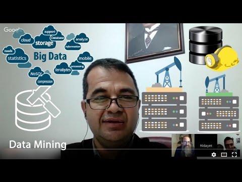 Bilişim Sohbetleri - Büyük Veri Analizi Ve Veri Madenciliği - Hidayet Takçı