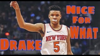Kevin Knox Knicks Rookie hype mix •Drake-Nice for What•