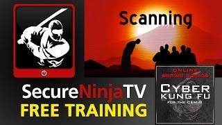 SecureNinjaTV Cyber Kung Fu Mod 03 Scanning