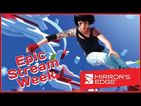 Смотреть прохождение игры EPIC STREAM WEEK   MAY 2020   Day 5: Mirror's Edge   Igorelli