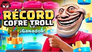 RECORD DE COPAS CON EL COFRE TROLL ¡¡EXPERTO EN TROLLEOS!! | Clash Royale