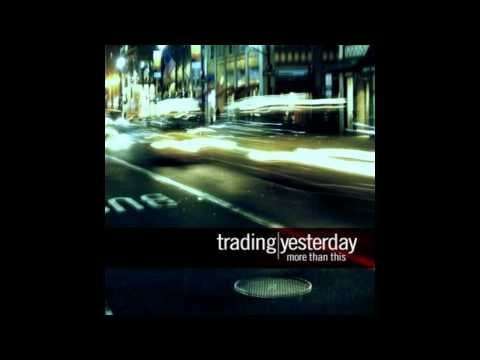 Trading Yesterday - She Is The Sunlight [HD]