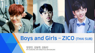 [PRODUCE101 THAISUB] Boys and Girls - ZICO by Youngmin, Donghyun, Dongbin