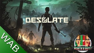 Desolate Review (Early Access) - Worth a Buy?