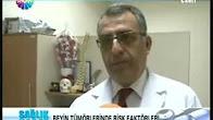Prof Dr. Hidayet AKDEMİR Beyin Tümörleriin risk faktörleri hakkında röportajı