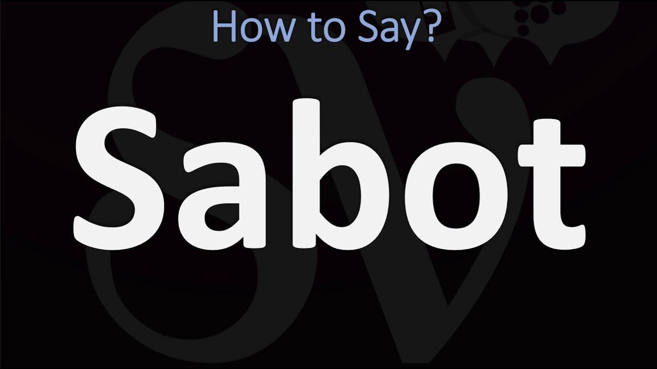 How To Pronounce Sabotage Correctly Youtube