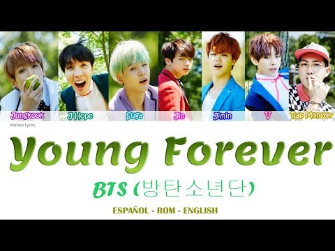 BTS - Young Forever Lyrics |Rom/Esp/Eng|