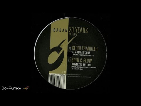 Kerri Chandler - Atmospheric Dub (Jerome Sydenham 2014 Edit)