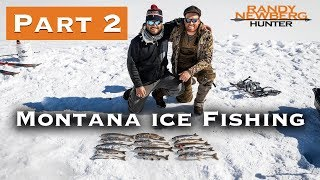 Ice Fishing and Winter Camping in Montana (Part 2)