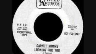 Garnet Mimms Looking For You