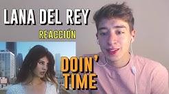 Lana del Rey - Doin' Time (Music Video)   REACCIÓN / REACTION