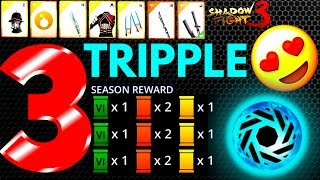TRIPPLE SEASON REWARDS LEGEND - Shadow Fight 3