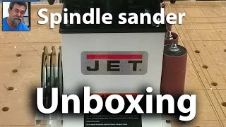 Unboxing | Jet Spindle Sander | DIY
