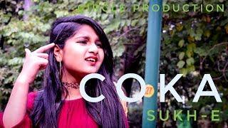COKA : Sukh E Muzical Doctorz || Choreography by Vinay sharma