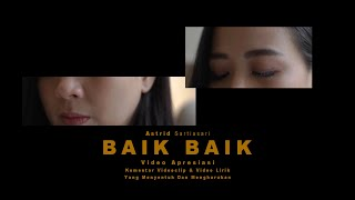 Download ASTRID |  Baik Baik - Video Apresiasi
