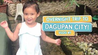 Overnight trip to Dagupan City Pangasinan Part 1 (Alapag Famliy Fun in Dagupan!)