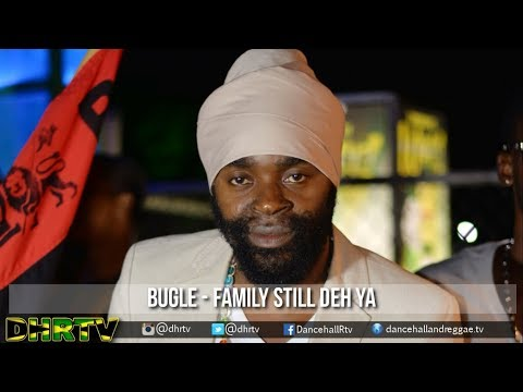 Bugle - Family Still Deh Ya (Official Audio) ▶Gamble Riddim ♫Dancehall 2017