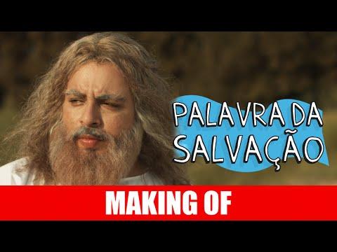 Making Of – Palavra da Salvação
