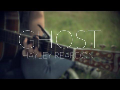"HAYLEY REARDON / ""GHOST"" / CALGARY LIVE SESSION"