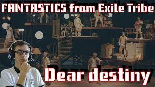 FANTASTICS from EXILE TRIBE ? Dear destiny (MV) / РЕАКЦИЯ J-POP