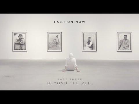 FASHION NOW: Part Three   BEYOND THE VEIL
