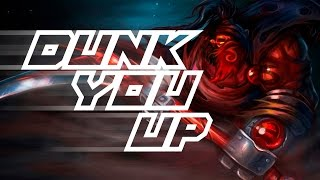 Dota 2 - Dunk You Up -  Parody of Uptown Funk by Mark Ronson