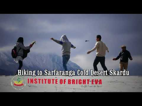 Hiking to Sarfaranga Skardu      Bright Eva Adventure Club