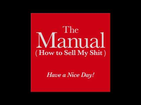 Have a Nice Day! ハバナイ/ The Manual (How to Sell My Shit) / full