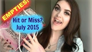 Empties!!! Hits and Misses!! July 2015