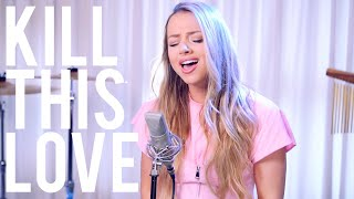 Download BLACKPINK - Kill This Love [ENGLISH COVER]