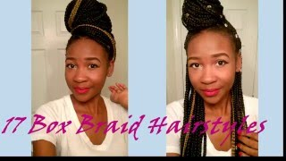17 different ways to style your box braids