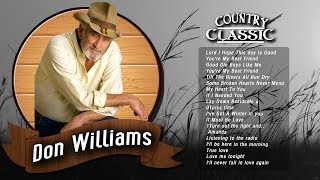 Don Williams Greatest hits - Best Of Songs Don Williams Full Album -Country Singers of 70s