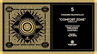 05 Thodoris Triantafillou - Comfort Zone (Original Mix)   TRILOGY (CHAPTER I)