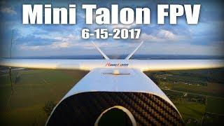 Mini Talon FPV 6-15-2017