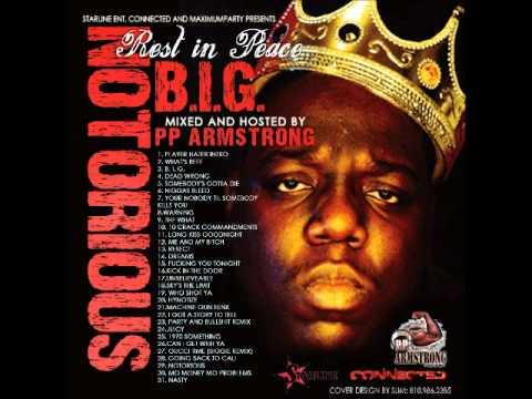 Rest in Peace Notorius B.I.G., The Christopher Wallace Mixtape hosted by PP Armstrong