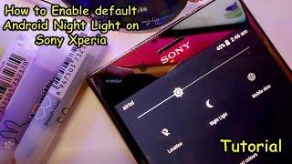 Enable default Night Light mode on Sony Xperia smartphones screenshot 5