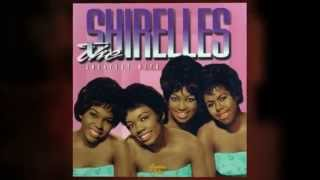 THE SHIRELLES ooh poo pah doo